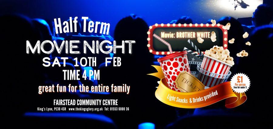 HALF TERMMOVIE NIGHT:  10th Feb