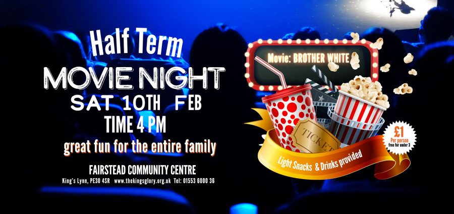 HALF TERM MOVIE NIGHT:  10th Feb